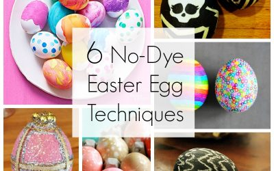 6 No-Dye Easter Egg Techniques