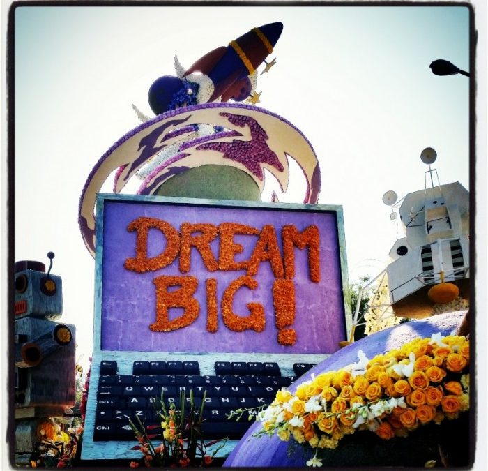 Time to Dream Big!