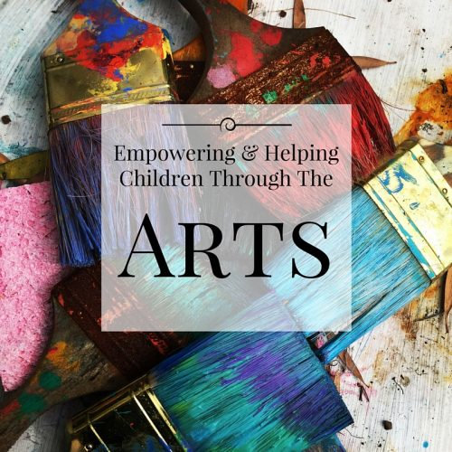 Empowering & Helping Children Through The Arts